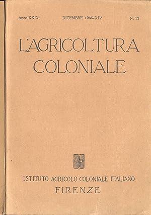 L' agricoltura coloniale - Anno XXIX n.: AA. VV.