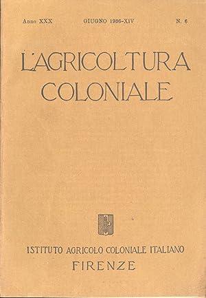 L' agricoltura coloniale - Anno XXX n.: AA. VV.
