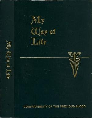 My way of Life The Summa Simplified: Walter Farrell O.