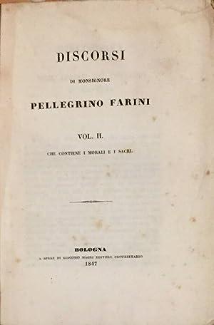 Discorsi Vol. II: Pellegrino Farini