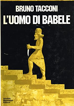 L'UOMO DI BABELE: BRUNO TACCONI