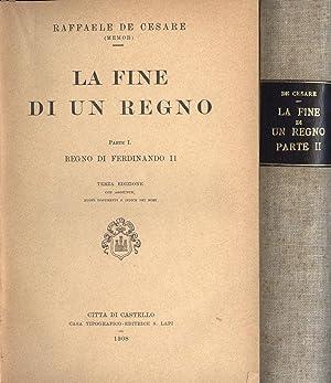 La fine di un regno - Vol.: Raffaele De Cesare
