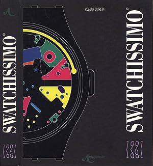 Swatchissimo 1981 - 1991: Roland Carrera