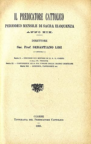 IL PREDICATORE CATTOLICO n.19 PERIODICO MENSILE DI: SEBASTIANO LISI