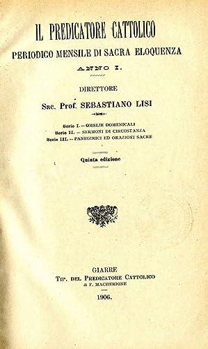 IL PREDICATORE CATTOLICO ANNO III PERIODICO MENSILE: SEBASTIANO LISI