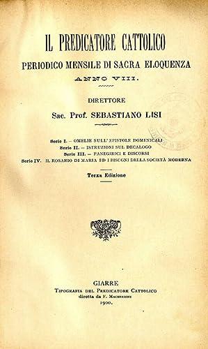 IL PREDICATORE CATTOLICO ANNO VIII PERIODICO MENSILE: SEBASTIANO LISI