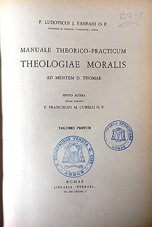 Manuale teorico-practicum Theologiae Moralis Vol. I: P. Ludovicus -