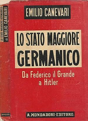 Lo Stato Maggiore Germanico Da Federico il: E. Canevari