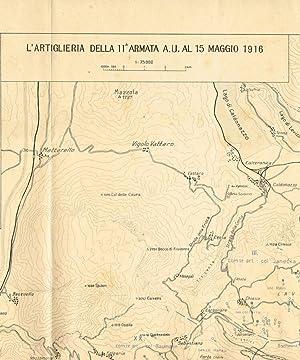 L'ARTIGLIERIA DELLA 11 ARMATA A.U. AL 15: AA.VV