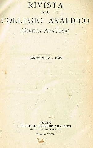 RIVISTA DEL COLLEGIO ARALDICO anno XLIV RIVISTA: AA.VV