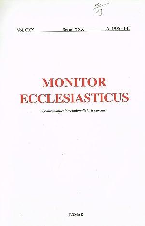 MONITOR ECCLESIASTICUS vol. CXX series XXX COMMENTARIUS: AA.VV