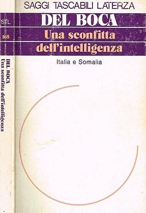 UNA SCONFITTA DELL'INTELLIGENZA ITALIA E SOMALIA: ANGELO DEL BOCA