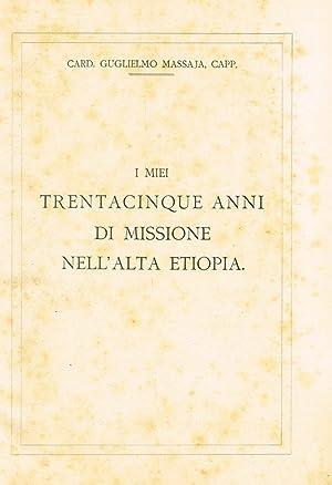 I MIEI TRENTACINQUE ANNI DI MISSIONE NELL'ALTA: Card. GUGLIELMO MASSAJA