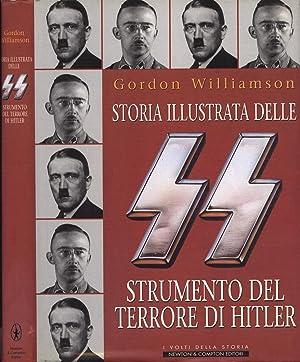 Storia illustrata delle SS strumento del terrore: Gordon Williamson