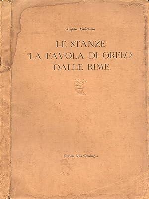 Le stanze - La favola di Orfeo: Angelo Poliziano