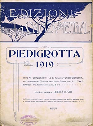 Piedigrotta 1919 La Canzonetta: Libero Bovio, Direttore