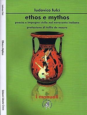 Ethos e Mythos Poesia e Impegno Civile: Ludovico Fulci