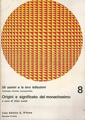 Origini e significato del monachesimo: Aldo Landi, a