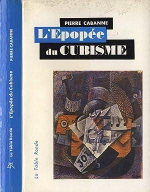L' epopèe du Cubisme: Pierre cabanne