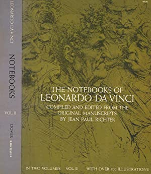 The notebooks of Leonardo Da Vinci, vol. II Compiled end edited from the original manuscripts
