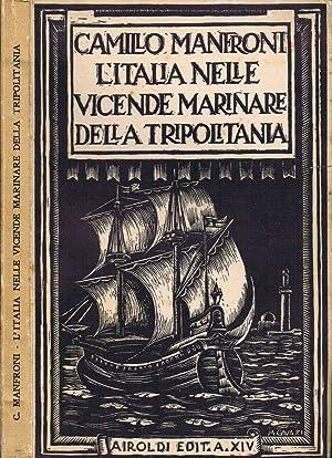 L'Italia nelle Vicende Marinare della Tripolitania: Camillo Manfroni