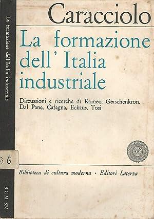 La formazione dell'Italia industriale a cura di: AA.VV.