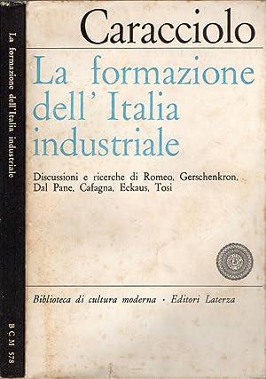 La formazione dell'Italia industriale: Alberto Caracciolo