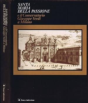 Santa Maria della Passione e il Conservatorio: AA.VV