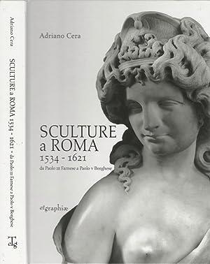 Sculture a Roma 1534 - 1621 da: Adriano Cera