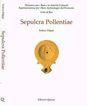 SEPULCRA POLLENTIAE: FEDORA FILIPPI