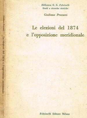 LE ELEZIONI DEL 1874 E L'OPPOSIZIONE MERIDIONALE: GIULIANO PROCACCI
