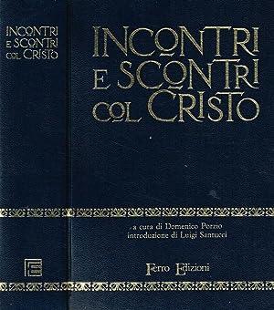 INCONTRI E SCONTRI COL CRISTO: DOMENICO PORZIO a