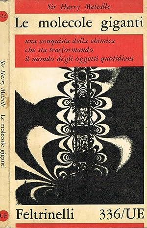 LE MOLECOLE GIGANTI: SIR HARRY MELVILLE