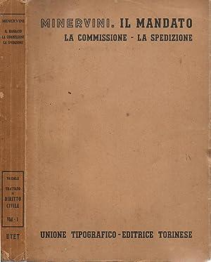 Il mandato La commissione, la spedizione -: Gustavo Minervini