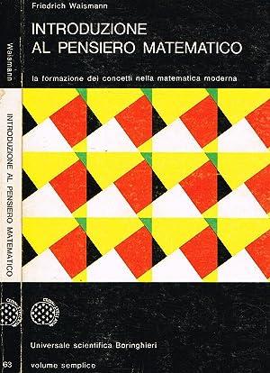 INTRODUZIONE AL PENSIERO MATEMATICO LA FORMAZIONE DEI: FRIEDRICH WAISMANN