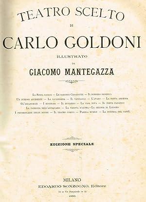 TEATRO SCELTO ILLUSTRATO DA GIACOMO MANTEGAZZA: CARLO GOLDONI