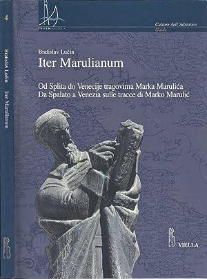 Iter Marulianum Od Splita do Venecije tragovima: Bratislav Lucin