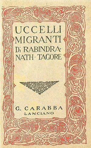 UCCELLI MIGRANTI: RABINDRANATH TAGORE