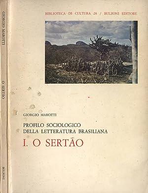O Sertao Profilo sociologico della letteratura brasiliana: Giorgio Marotti