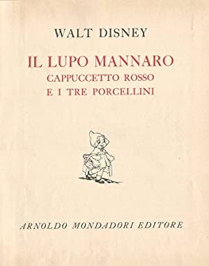 Il Lupo Mannaro Cappuccetto Rosso ei Tre: Walt Disney