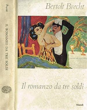 IL ROMANZO DA TRE SOLDI: BERTOLT BRECHT