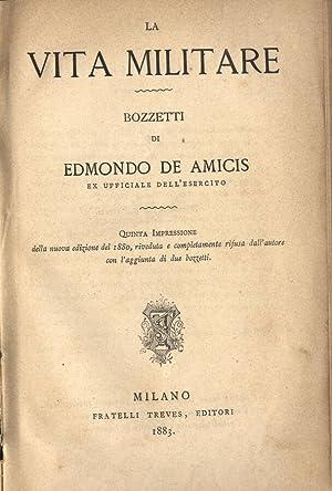 La vita militare: Edmondo De Amicis