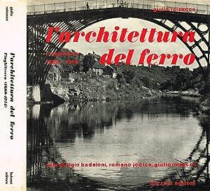 L'ARCHITETTURA DEL FERRO L'INGHILTERRA 1688 1914: GIULIO ROISECCO