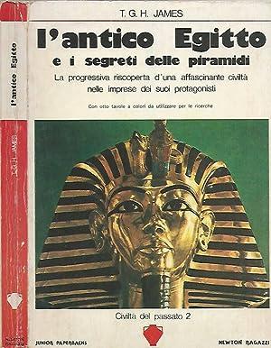 L'antico Egitto e i segreti delle piramidi: T. G. H.