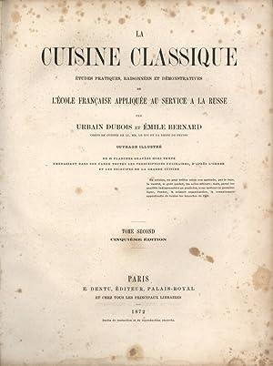 La cuisine classique - Tomo II Etudes: Urbain Dubois -