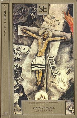 La mia vita: Marc Chagall