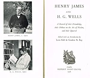HENRY JAMES AND H.G.WELLS A RECORD OF: LEON EDEL E