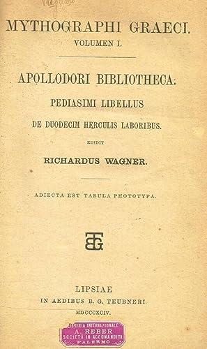 APOLLODORI BIBLIOTHECA. PEDIASIMI LIBELLUS DE DUODECIM HERCULIS: RICHARDUS WAGNER a
