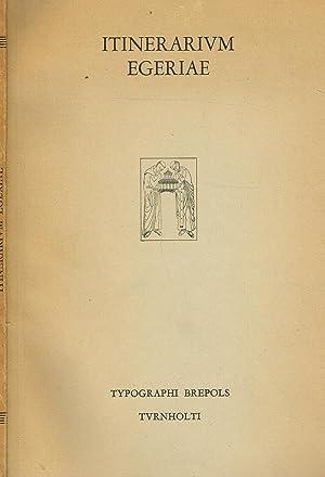 ITINERARIUM EGERIAE: AET. FRANCESCHINI ET