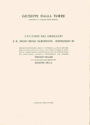 L'ultimo dei crociati e il primo degli: Giuseppe Dalla Torre